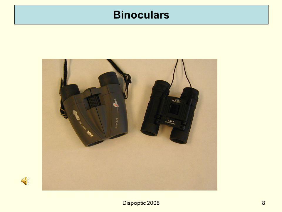 Binoculars Dispoptic 2008