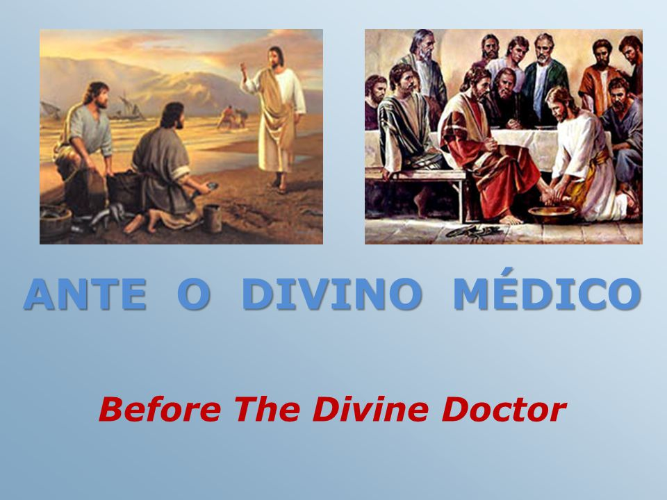 Before The Divine Doctor