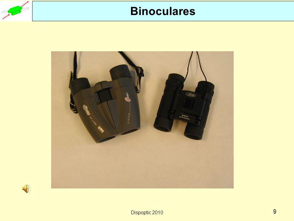 Binoculares Dispoptic 2010