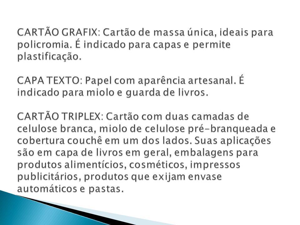 CARTÃO GRAFIX: Cartão de massa única, ideais para policromia
