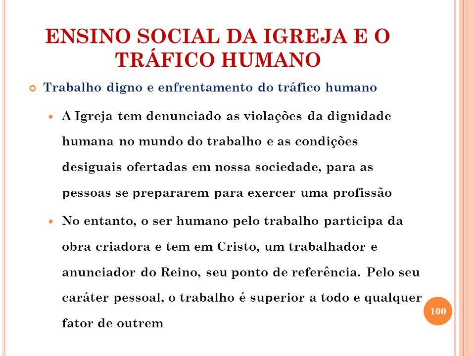 ENSINO SOCIAL DA IGREJA E O TRÁFICO HUMANO