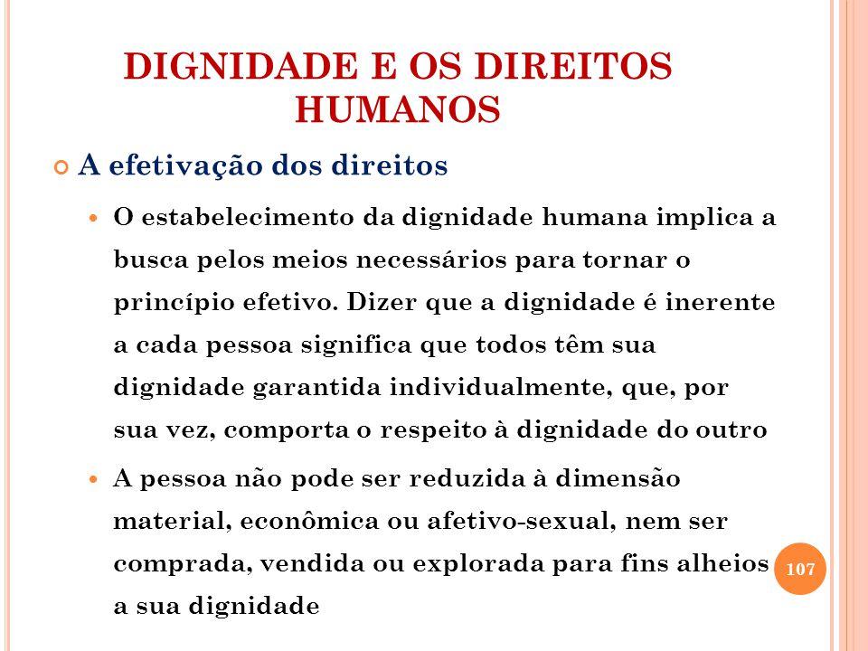 DIGNIDADE E OS DIREITOS HUMANOS