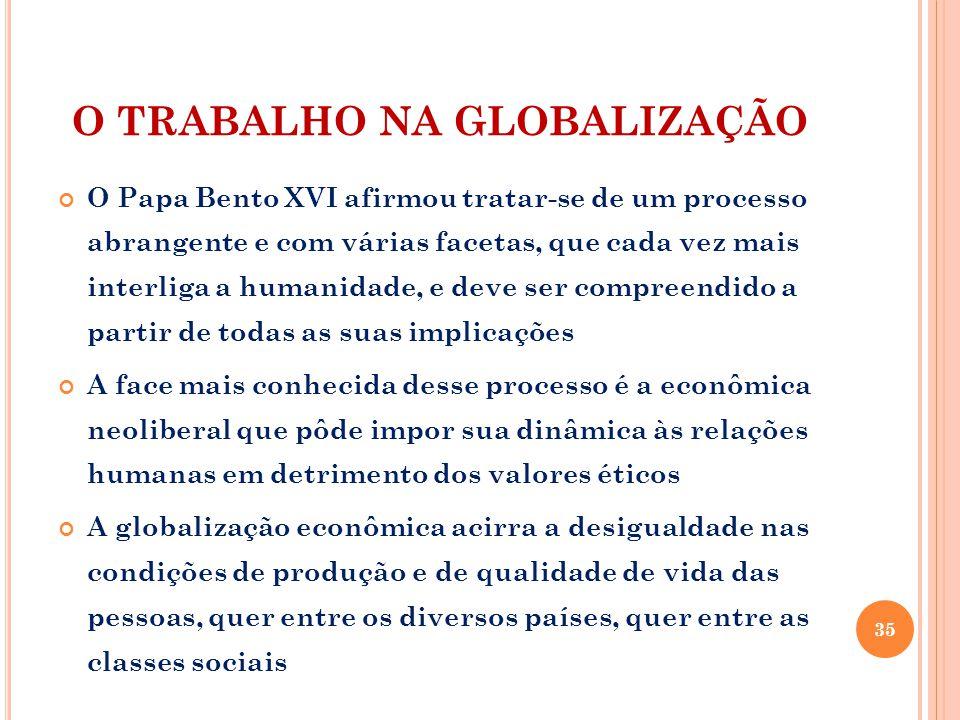 O TRABALHO NA GLOBALIZAÇÃO