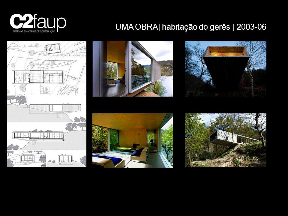 UMA OBRA| habitação do gerês | 2003-06