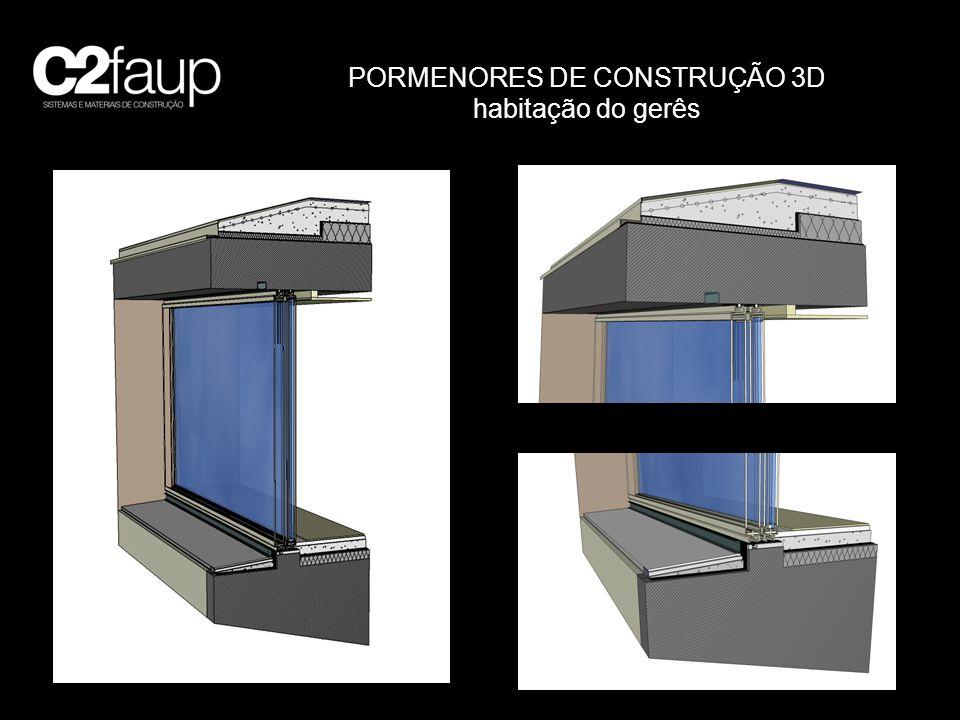 PORMENORES DE CONSTRUÇÃO 3D habitação do gerês