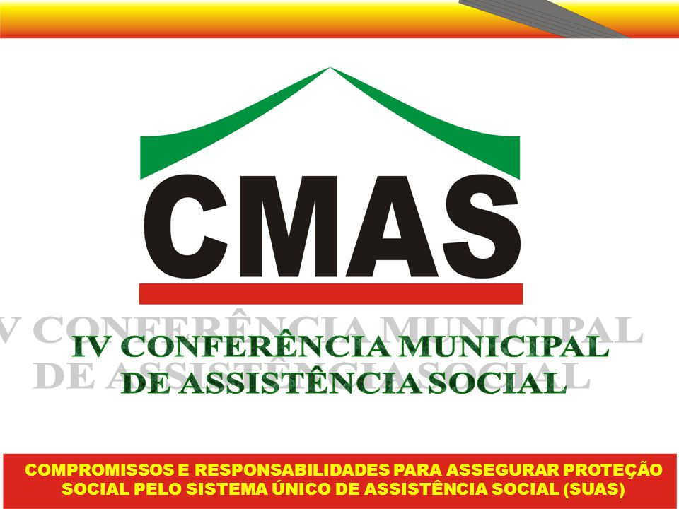 IV CONFERÊNCIA MUNICIPAL