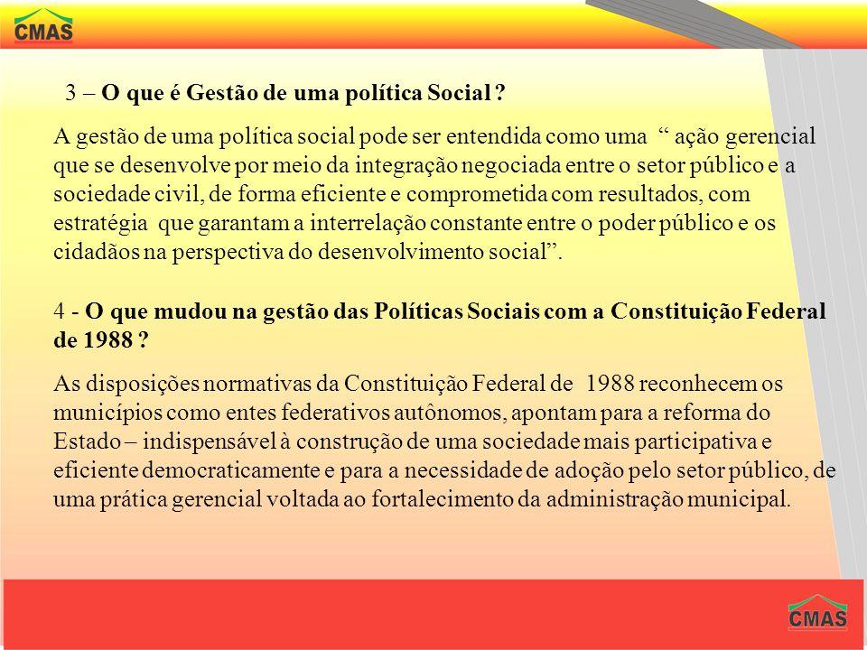 3 – O que é Gestão de uma política Social
