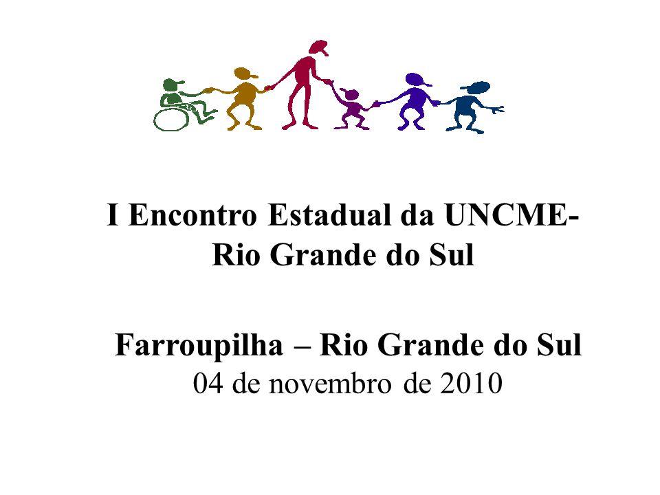I Encontro Estadual da UNCME-Rio Grande do Sul