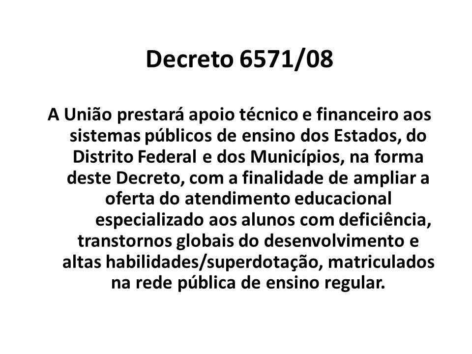 Decreto Decreto 6571/08.