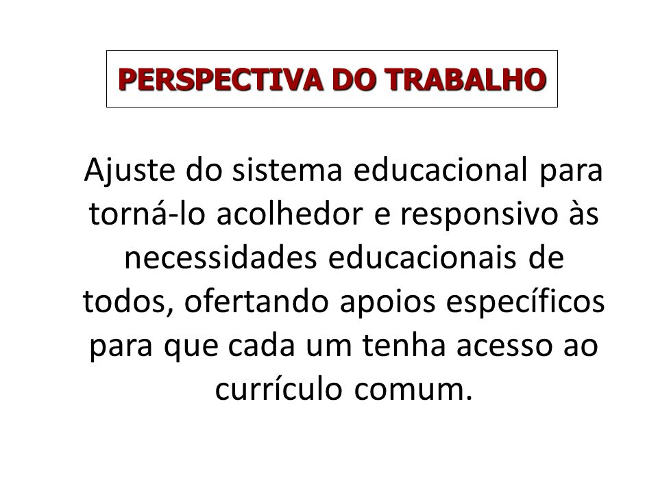 PERSPECTIVA DO TRABALHO