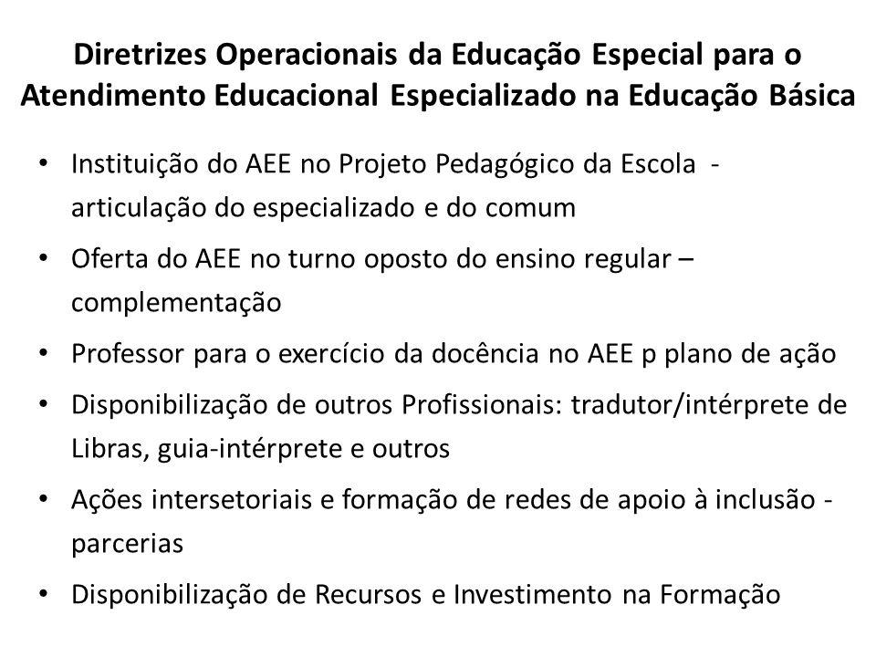 Diretrizes Operacionais da Educação Especial para o Atendimento Educacional Especializado na Educação Básica