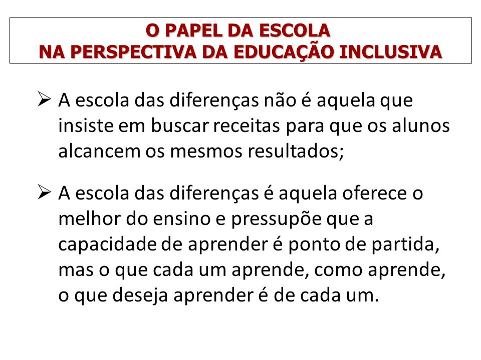 NA PERSPECTIVA DA EDUCAÇÃO INCLUSIVA