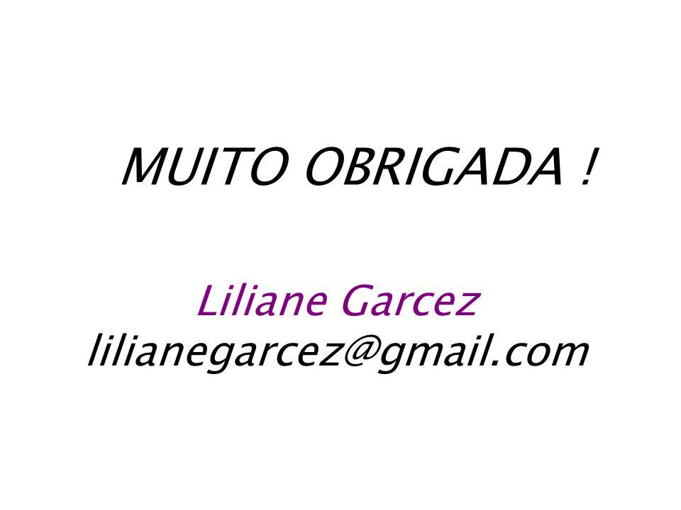 Liliane Garcez lilianegarcez@gmail.com