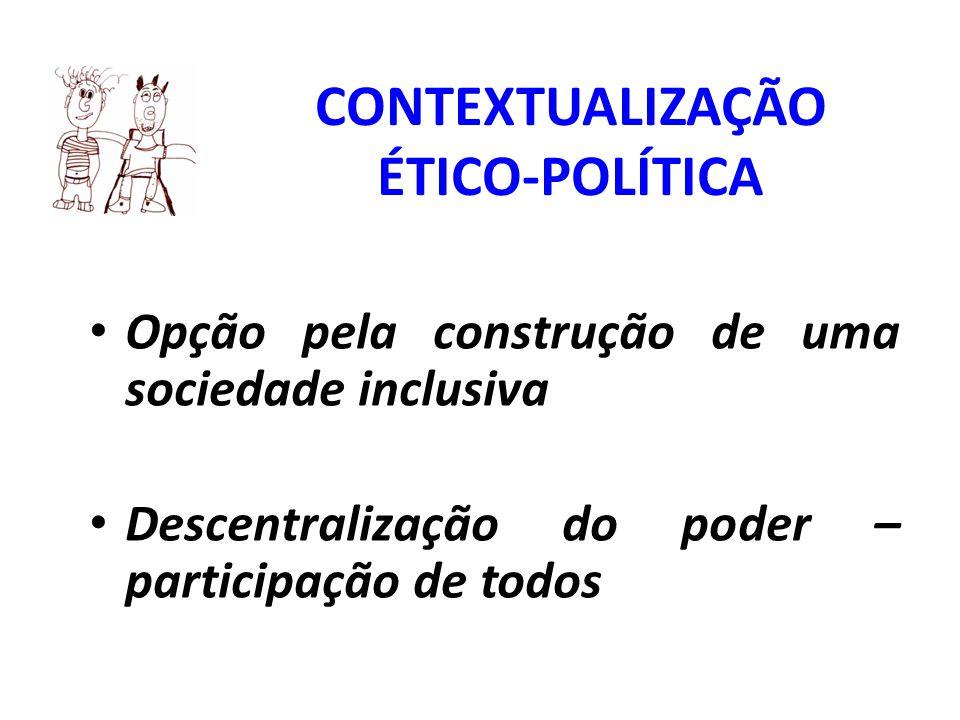 CONTEXTUALIZAÇÃO ÉTICO-POLÍTICA