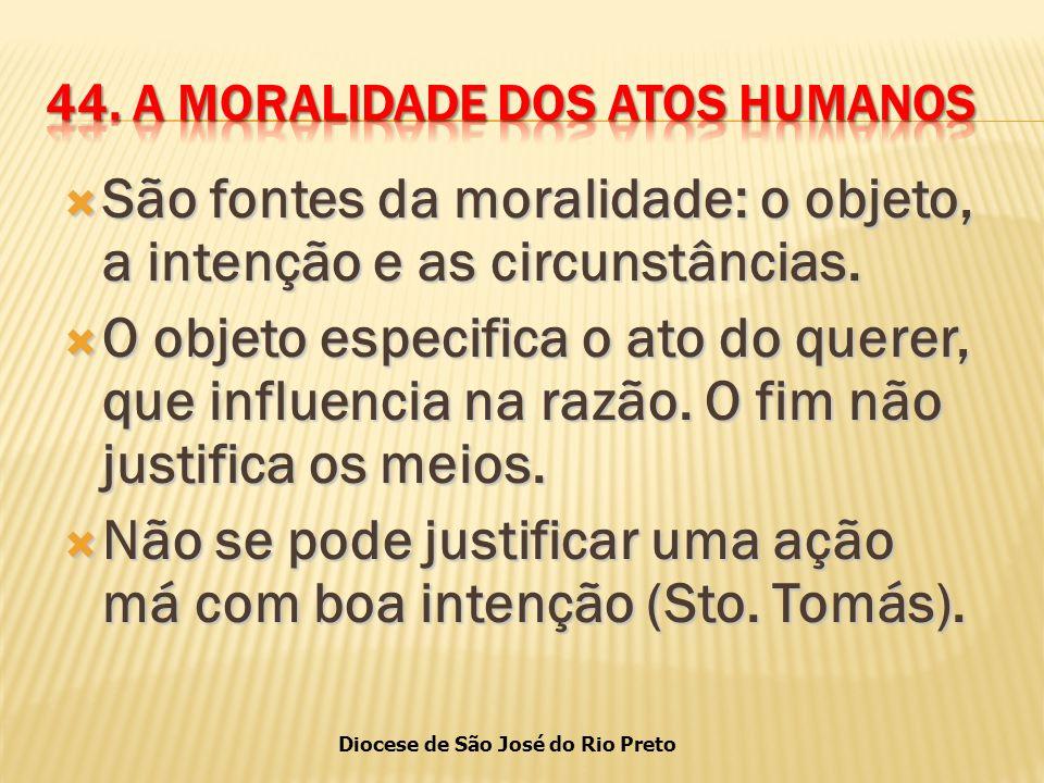 44. A MORALIDADE DOS ATOS HUMANOS
