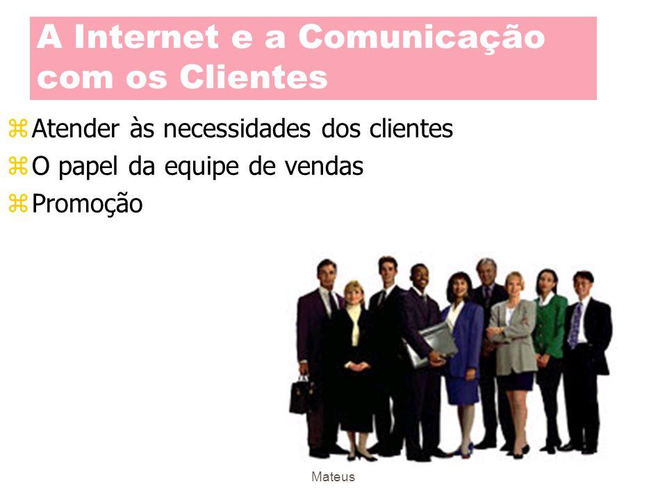 A Internet e a Comunicação com os Clientes
