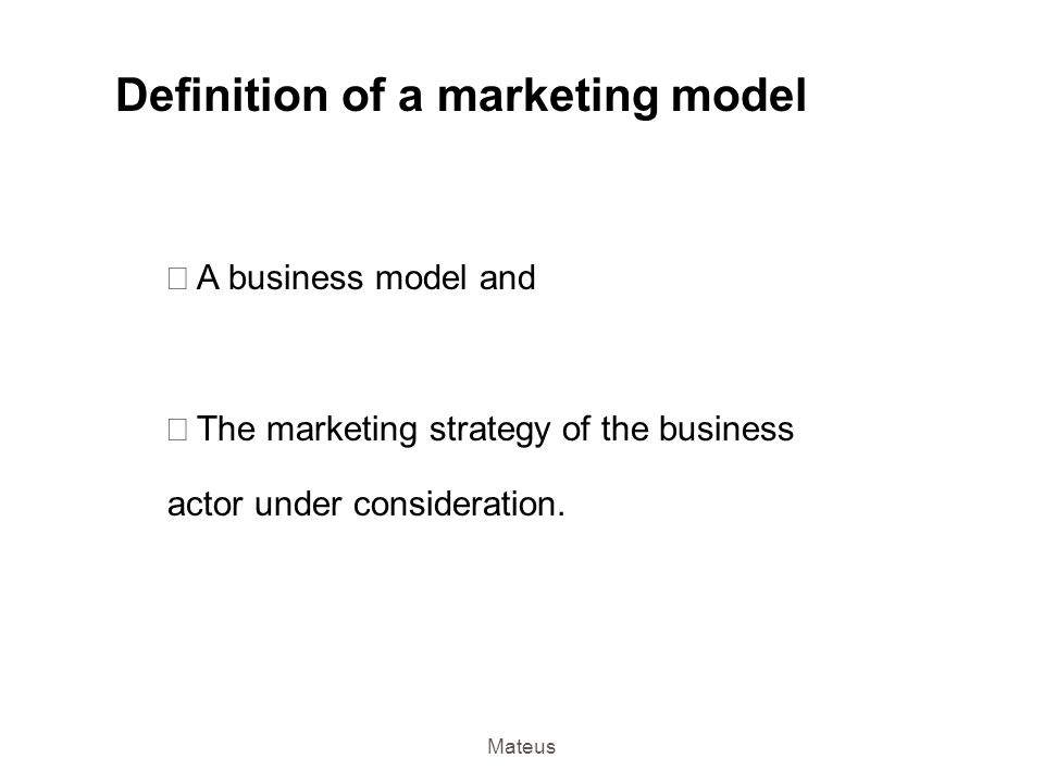 Definition of a marketing model