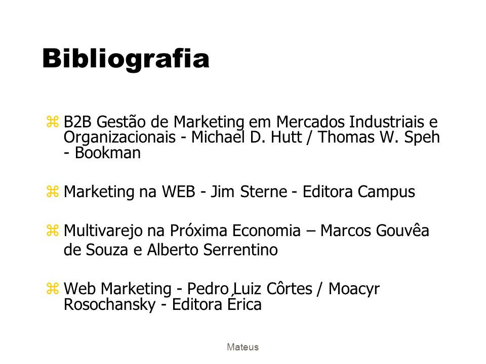 Bibliografia B2B Gestão de Marketing em Mercados Industriais e Organizacionais - Michael D. Hutt / Thomas W. Speh - Bookman.