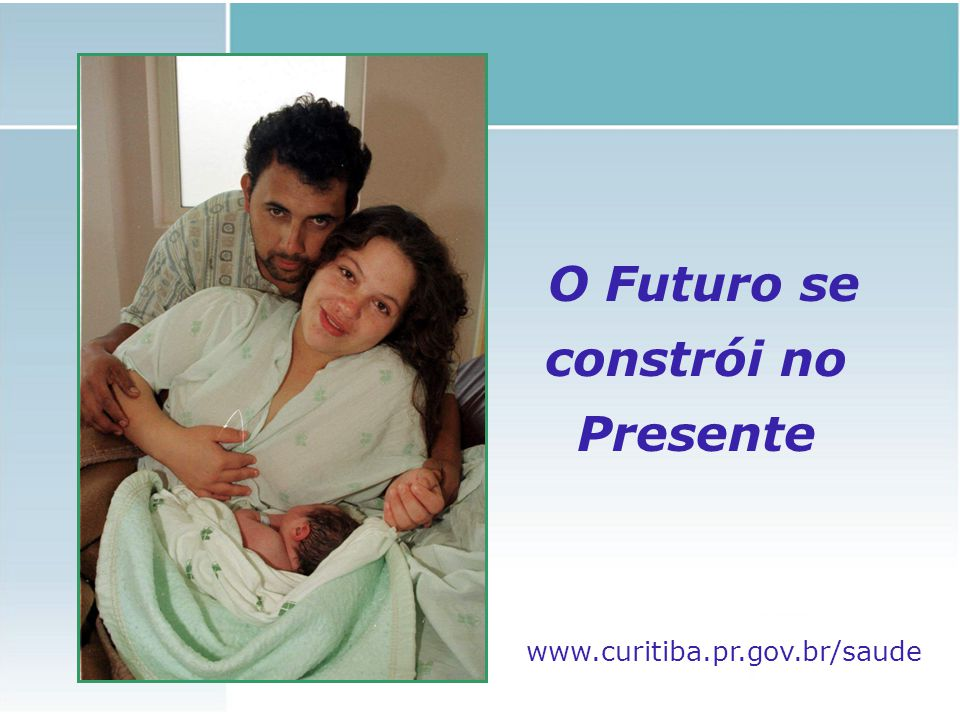 O Futuro se constrói no Presente
