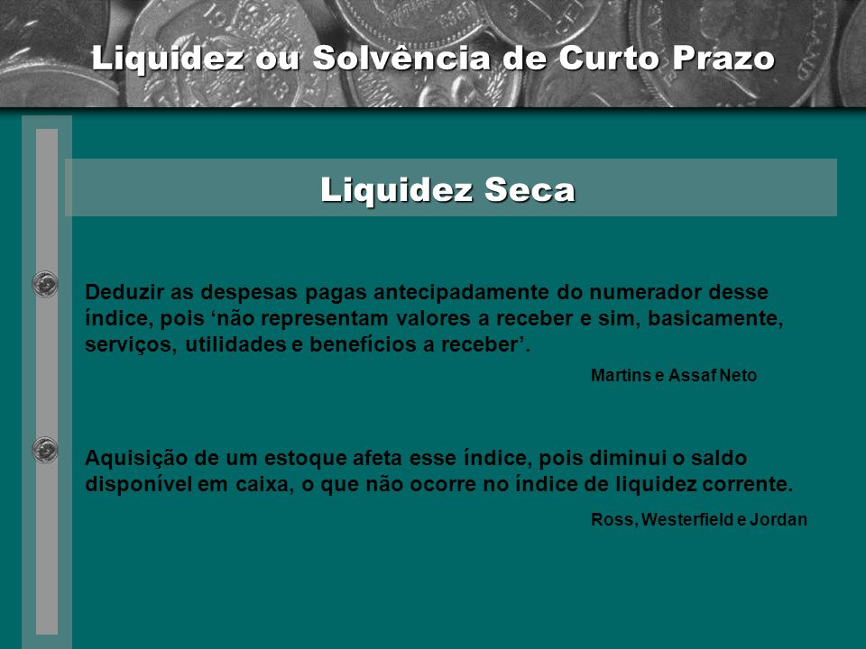Liquidez ou Solvência de Curto Prazo