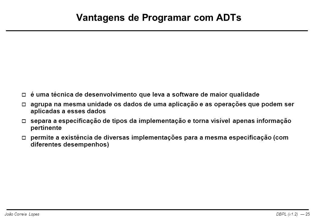 Vantagens de Programar com ADTs