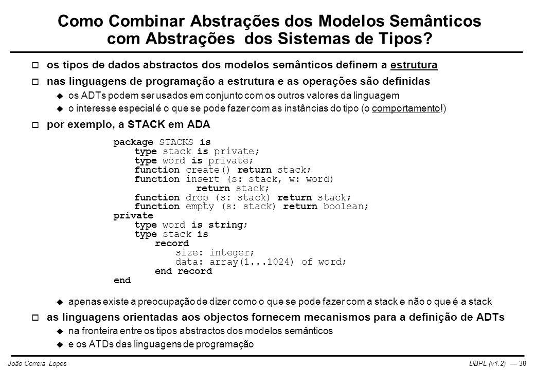 Como Combinar Abstrações dos Modelos Semânticos com Abstrações dos Sistemas de Tipos