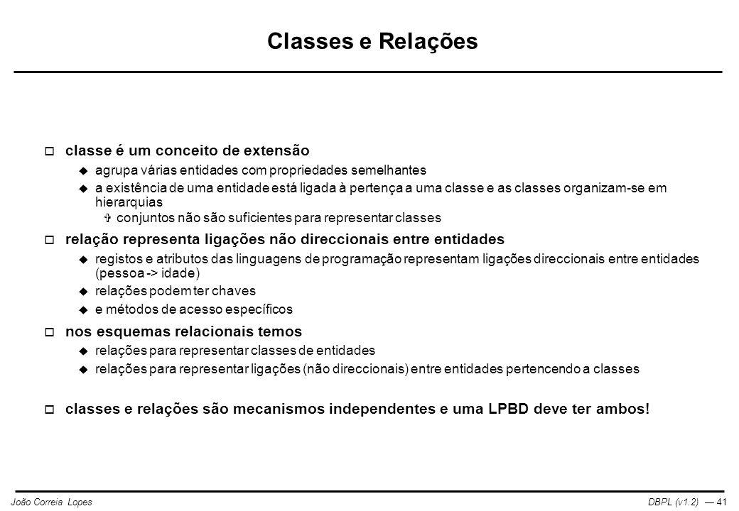 Classes e Relações classe é um conceito de extensão