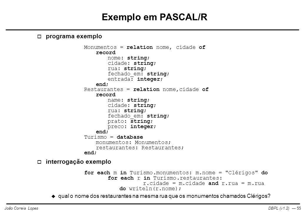 Exemplo em PASCAL/R programa exemplo interrogação exemplo