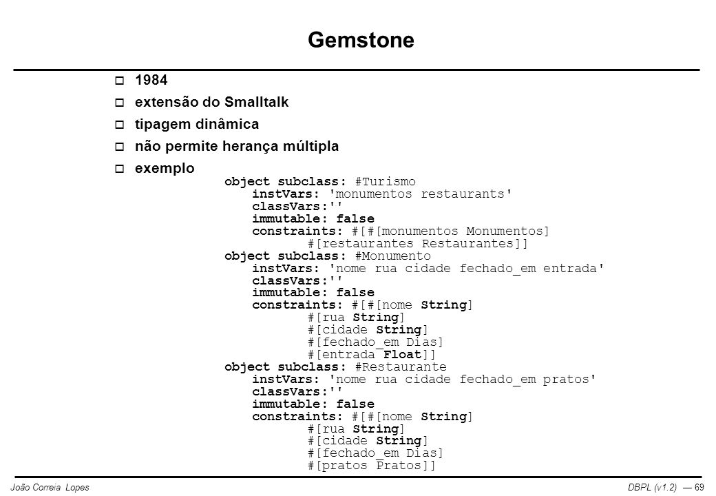Gemstone 1984 extensão do Smalltalk tipagem dinâmica