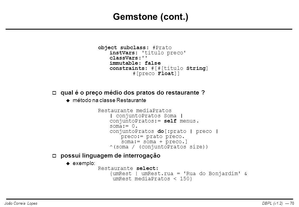 Gemstone (cont.) qual é o preço médio dos pratos do restaurante