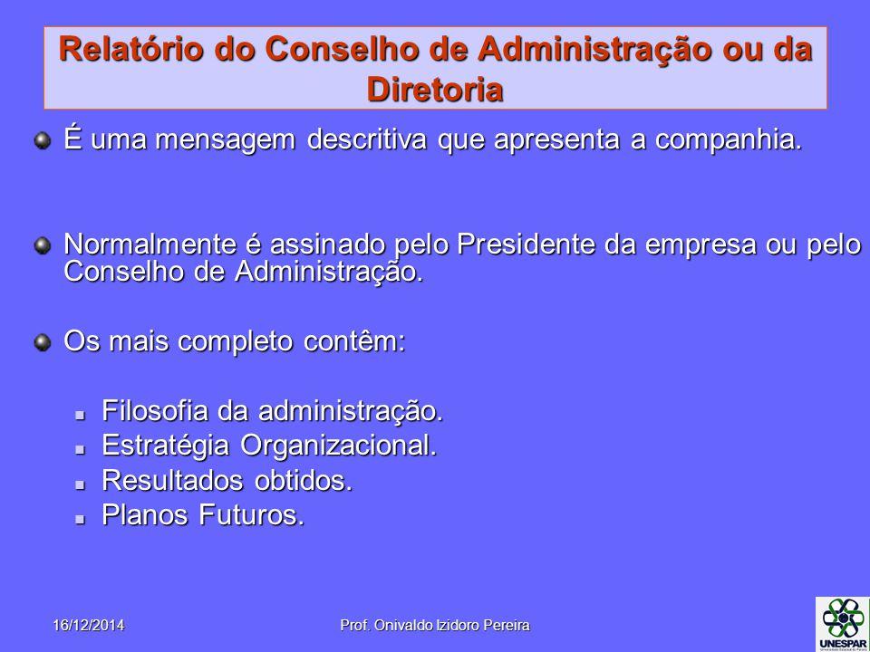 Relatório do Conselho de Administração ou da Diretoria