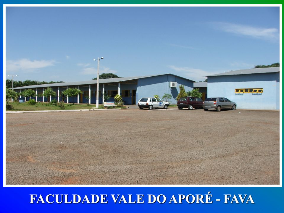 FACULDADE VALE DO APORÉ - FAVA
