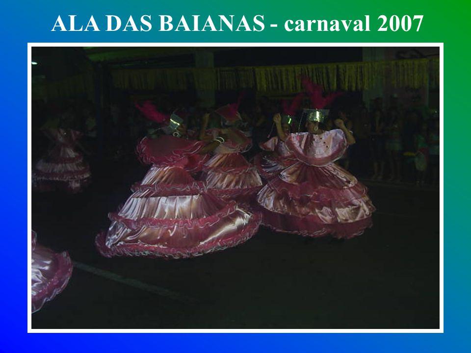 ALA DAS BAIANAS - carnaval 2007