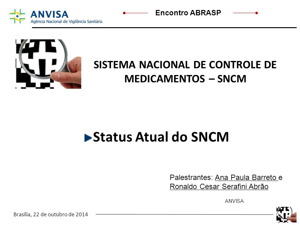 SISTEMA NACIONAL DE CONTROLE DE MEDICAMENTOS – SNCM