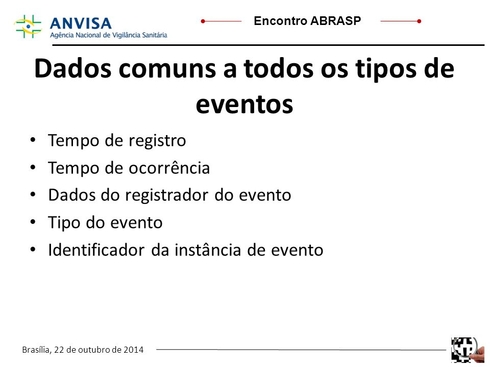 Dados comuns a todos os tipos de eventos
