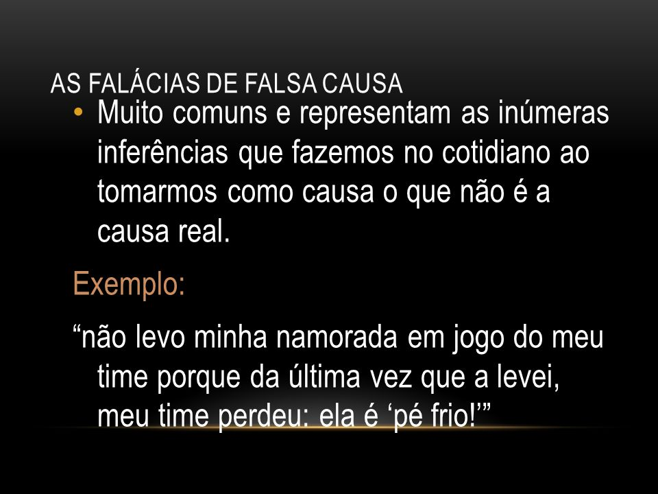 As falácias de falsa causa