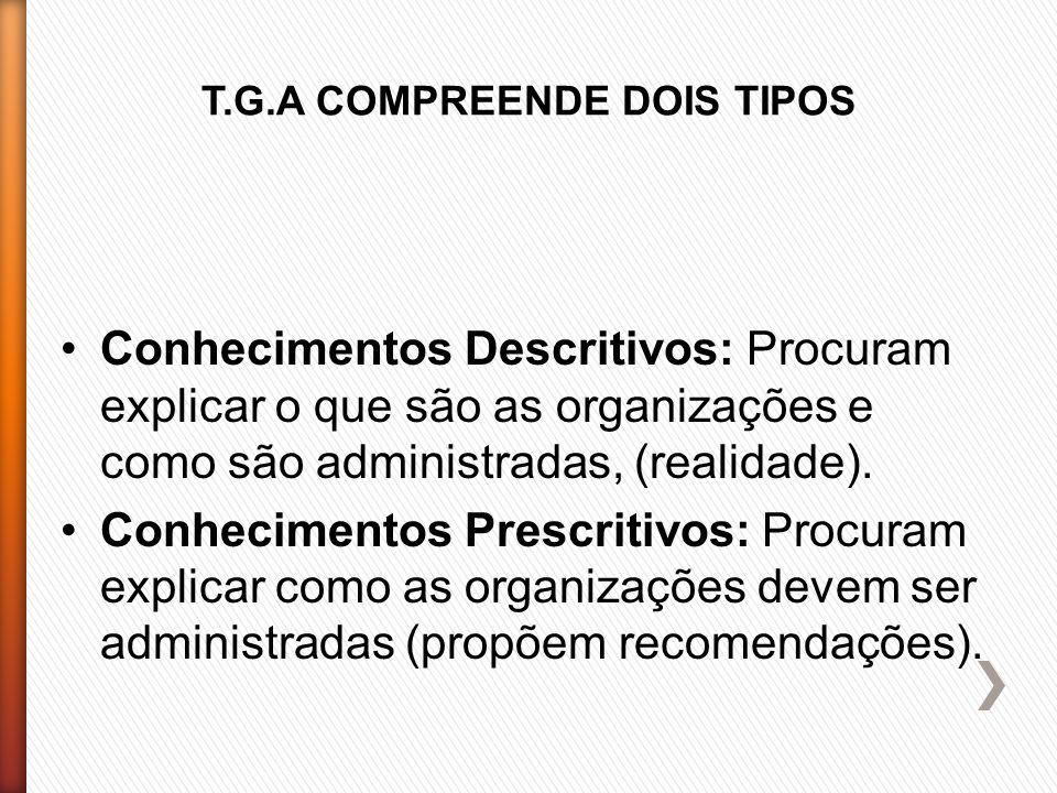 T.G.A COMPREENDE DOIS TIPOS