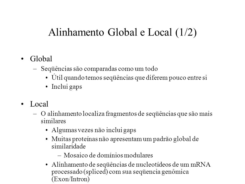 Alinhamento Global e Local (1/2)