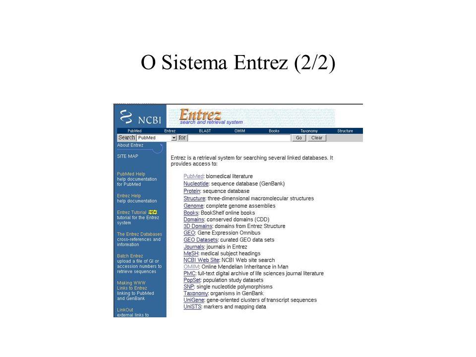 O Sistema Entrez (2/2)