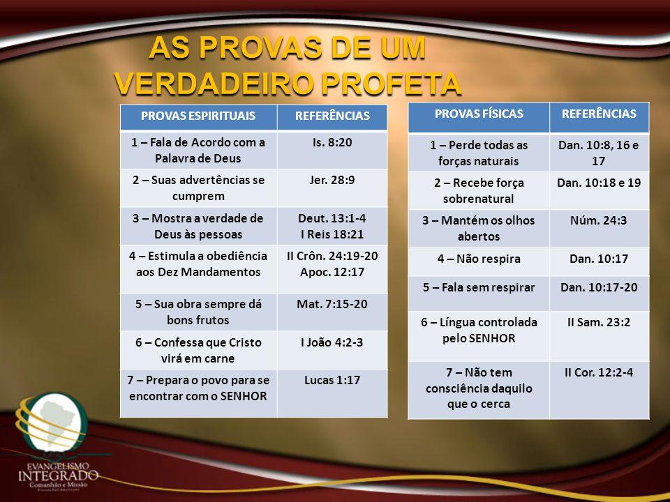 AS PROVAS DE UM VERDADEIRO PROFETA