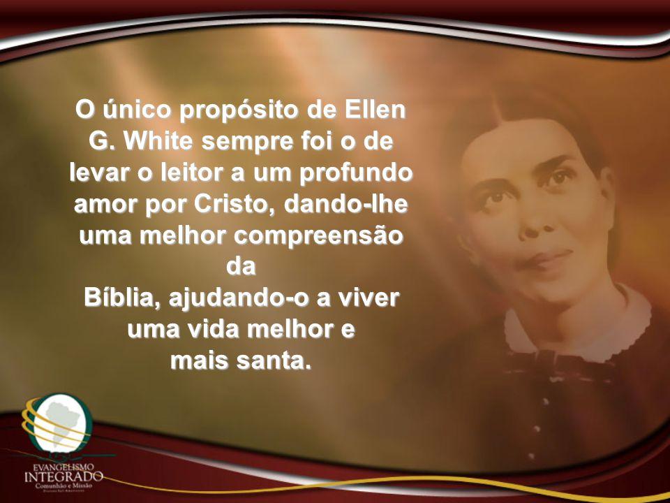 O único propósito de Ellen G
