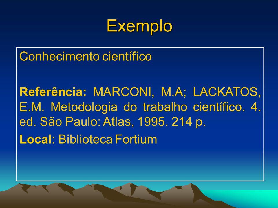 Exemplo Conhecimento científico