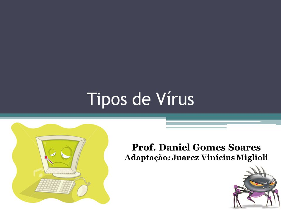 Prof. Daniel Gomes Soares Adaptação: Juarez Vinícius Miglioli