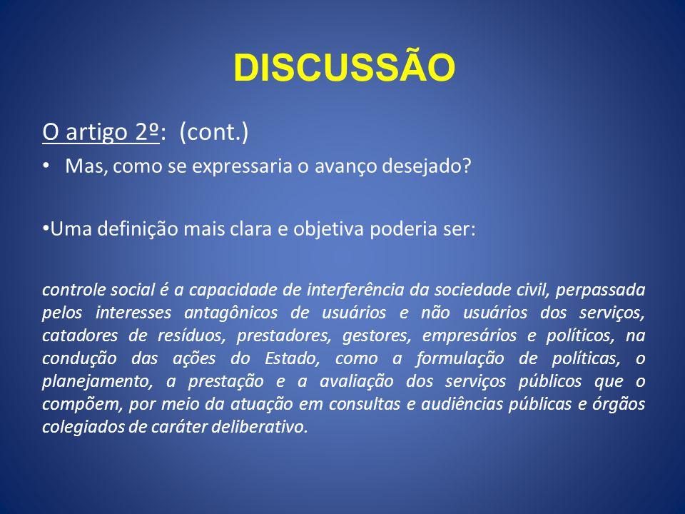 DISCUSSÃO O artigo 2º: (cont.)