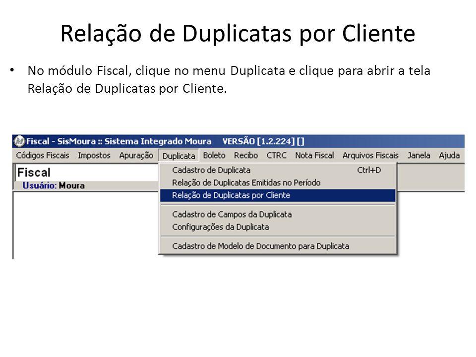 Relação de Duplicatas por Cliente
