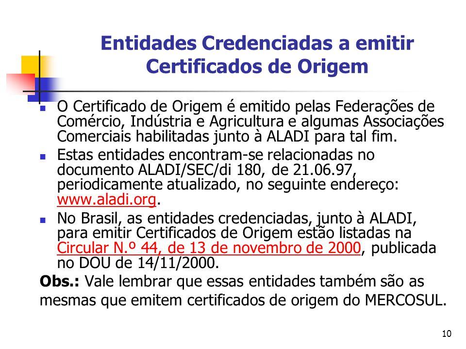 Entidades Credenciadas a emitir Certificados de Origem