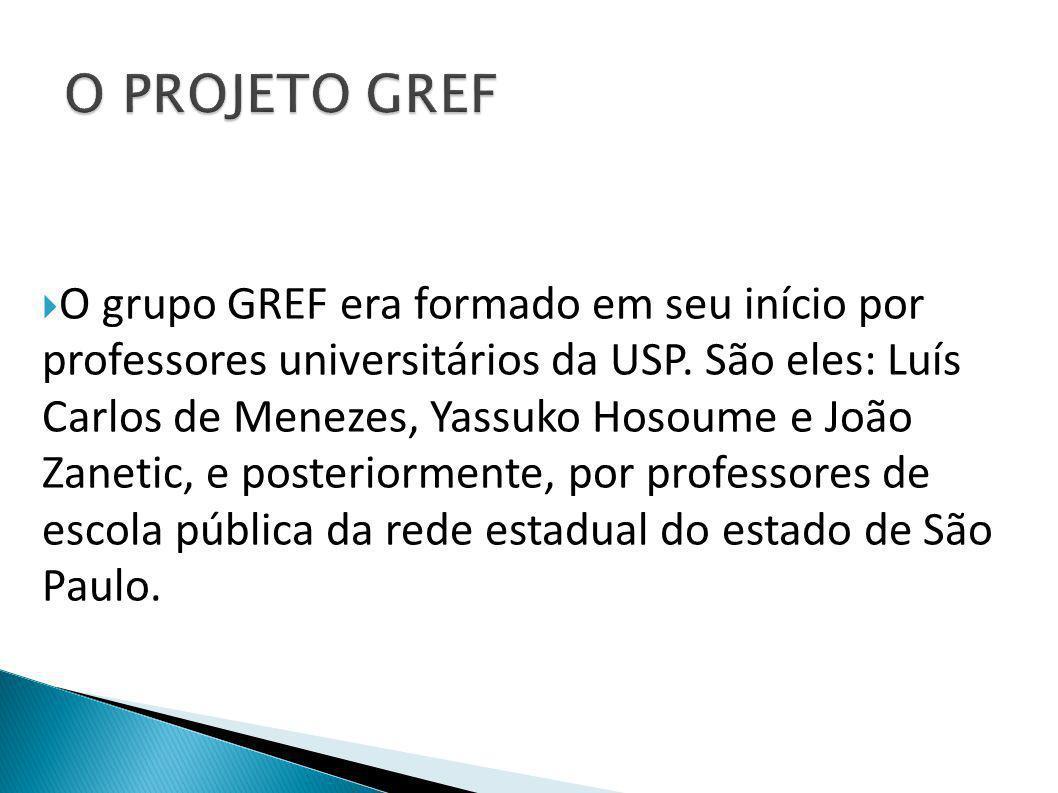 O PROJETO GREF