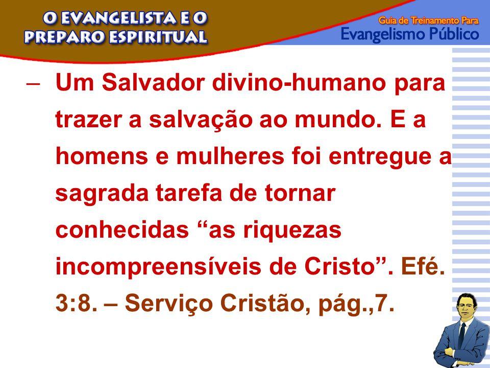 Um Salvador divino-humano para trazer a salvação ao mundo