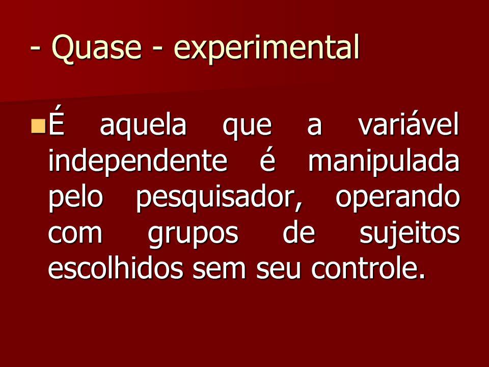 - Quase - experimental