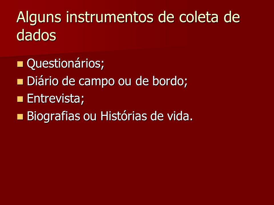 Alguns instrumentos de coleta de dados